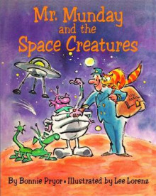 Mr. Munday and the Space Creatures av Bonnie Pryor (Heftet)