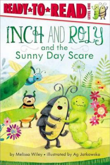 Inch and Roly and the Sunny Day Scare av Melissa Wiley (Heftet)