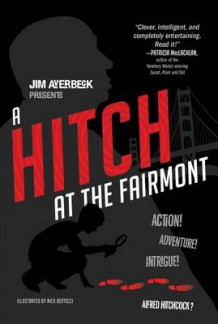 A Hitch at the Fairmont av Jim Averbeck (Heftet)