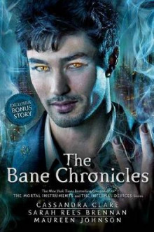 The Bane Chronicles av Cassandra Clare, Sarah Rees Brennan og Maureen Johnson (Innbundet)