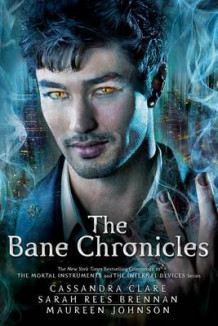 The Bane Chronicles av Cassandra Clare, Sarah Rees Brennan og Maureen Johnson (Heftet)