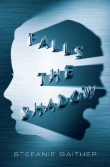 Falls the Shadow av Stefanie Gaither (Heftet)