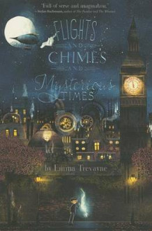 Flights and Chimes and Mysterious Times av Emma Trevayne (Heftet)