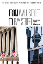 From Wall Street to Bay Street av Chris Kobrak og Joe Martin (Heftet)
