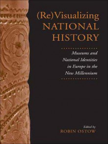 (Re)visualizing National History av Robin Ostow (Heftet)