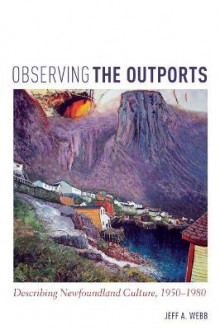 Observing the Outports av Jeff Webb (Heftet)