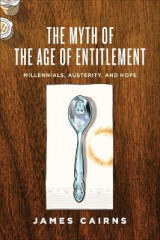 Omslag - The Myth of the Age of Entitlement
