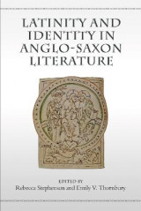 Omslag - Latinity and Identity in Anglo-Saxon Literature