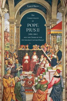The 'Commentaries' of Pope Pius II (1458-1464) and the Crisis of the Fifteenth-Century Papacy av Emily O'Brien (Innbundet)