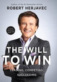 The Will to Win av Robert Herjavec (Heftet)