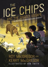 Omslag - The Ice Chips and the Grizzly Escape