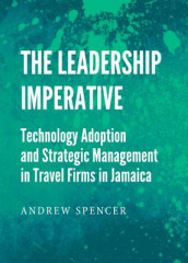 The Leadership Imperative av Andrew Spencer (Innbundet)