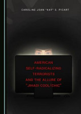Omslag - American Self-Radicalizing Terrorists and the Allure of