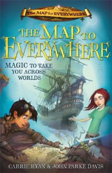 The Map to Everywhere av Carrie Ryan og John Parke Davis (Heftet)