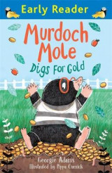 Omslag - Murdoch Mole Digs for Gold