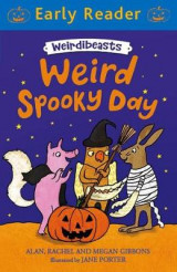 Omslag - Early Reader: Weirdibeasts: Weird Spooky Day