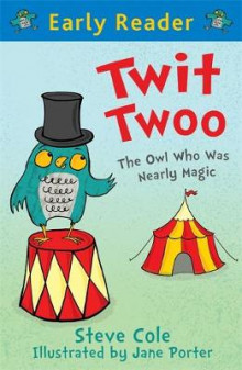 Early Reader: Twit Twoo av Stephen Cole (Heftet)