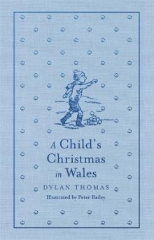 A Child's Christmas in Wales av Dylan Thomas (Innbundet)