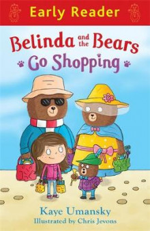 Belinda and the Bears Go Shopping av Kaye Umansky (Heftet)
