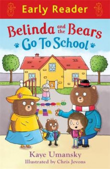 Belinda and the Bears Go to School av Kaye Umansky (Heftet)