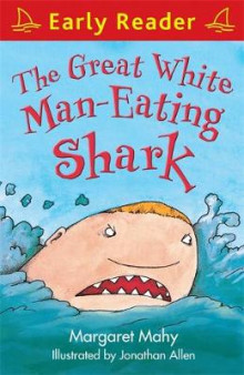 The Great White Man-Eating Shark av Margaret Mahy (Heftet)