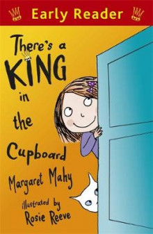 There's a King in the Cupboard av Margaret Mahy (Heftet)