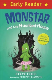 Monstar and the Haunted House av Steve Cole (Heftet)