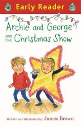 Omslag - Archie and George and the Christmas Show