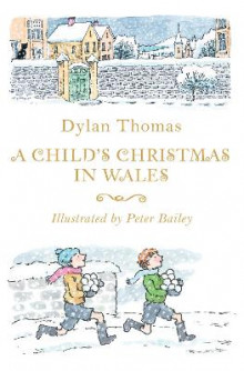 A Child's Christmas in Wales av Dylan Thomas (Heftet)