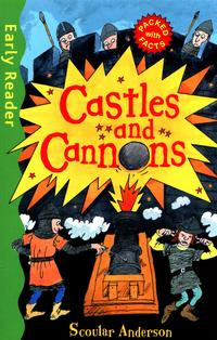 Early Reader Non Fiction: Castles and Cannons av Scoular Anderson (Heftet)