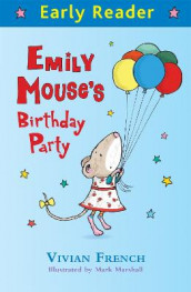 Early Reader: Emily Mouse's Birthday Party av Vivian French (Heftet)