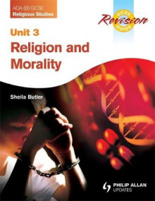 AQA (B) GCSE Religious Studies Revision Guide Unit 3: Religion and Morality av Sheila Butler (Heftet)