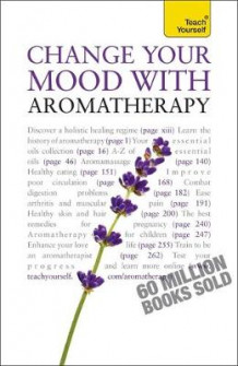 Change Your Mood with Aromatherapy: Teach Yourself av Denise Whichello Brown (Heftet)