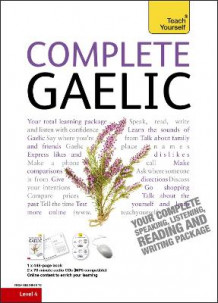 Complete Gaelic Beginner to Intermediate Book and Audio Course av Boyd Robertson og Iain Taylor (Blandet mediaprodukt)