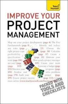 Improve Your Project Management: Teach Yourself av Phil Baguley (Heftet)