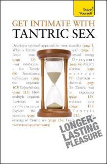 Get Intimate with Tantric Sex: Teach Yourself av Paul Jenner og Richard Craze (Heftet)