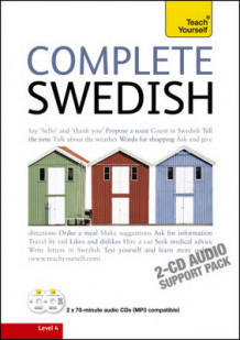 Complete Swedish Beginner to Intermediate Book and Audio Course: Audio Support av Ivo Holmqvist og Vera Croghan (Lydbok-CD)