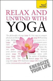 Relax And Unwind With Yoga: Teach Yourself av Swami Saradananda (Heftet)