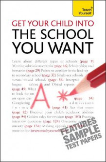 Get Your Child into the School You Want: Teach Yourself 2010 av Katie Krais (Heftet)