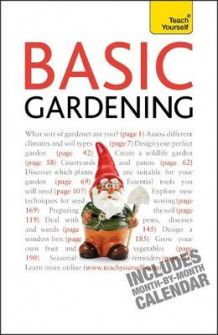 Basic Gardening 2010 av Jane McMorland-Hunter (Heftet)