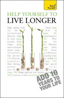 Help Yourself to Live Longer: Teach Yourself 2010 av Paul Jenner (Heftet)