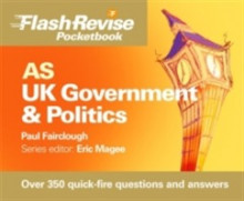 AS UK Government and Politics Flash Revise Pocketbook av Eric Magee og Paul Fairclough (Heftet)
