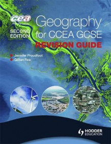 Geography for CCEA GCSE Revision Guide av Jennifer Proudfoot og Gillian Rea (Heftet)