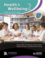 Health and Wellbeing 2: PSHE in Scotland av Julie Ball, Marel Harper, Lesley de Meza, Stephen De Silva og Gail Whitnall (Heftet)