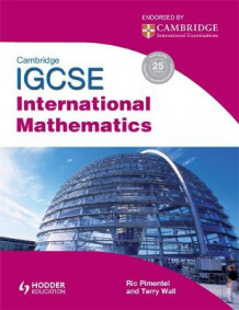 Cambridge IGCSE International Mathematics av Terry Wall og Ric Pimentel (Heftet)