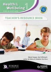 Health and Wellbeing 1: PSHE in Scotland Teacher's Resource Book av Marel Harper, Lesley de Meza, Stephen De Silva og Gail Whitnall (Innbundet)