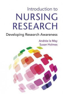 Introduction to Nursing Research av Andree Le May og Susan Holmes (Heftet)