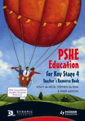 PSHE Education for Key Stage 4 Teacher's Resource Book + CD av Philip Ashton, Lesley de Meza og Stephen De Silva (Blandet mediaprodukt)