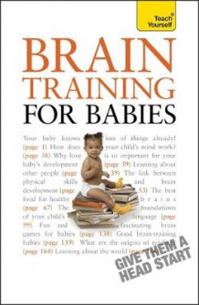 Brain Training for Babies av Fergus Lowe og Brigid Lowe (Heftet)