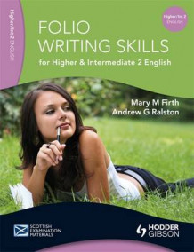 Folio Writing Skills for Higher and Intermediate 2 English av Mary M. Firth og Andrew G. Ralston (Heftet)